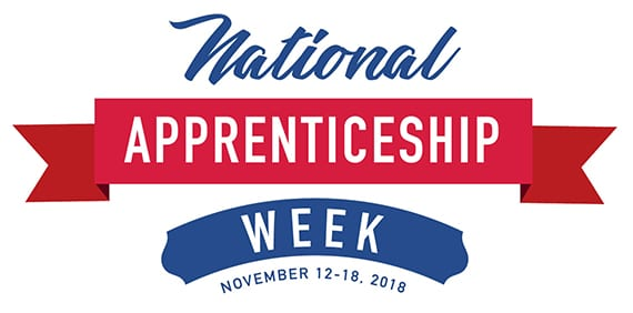 National Apprenticeship Week - November 12-18. 2018